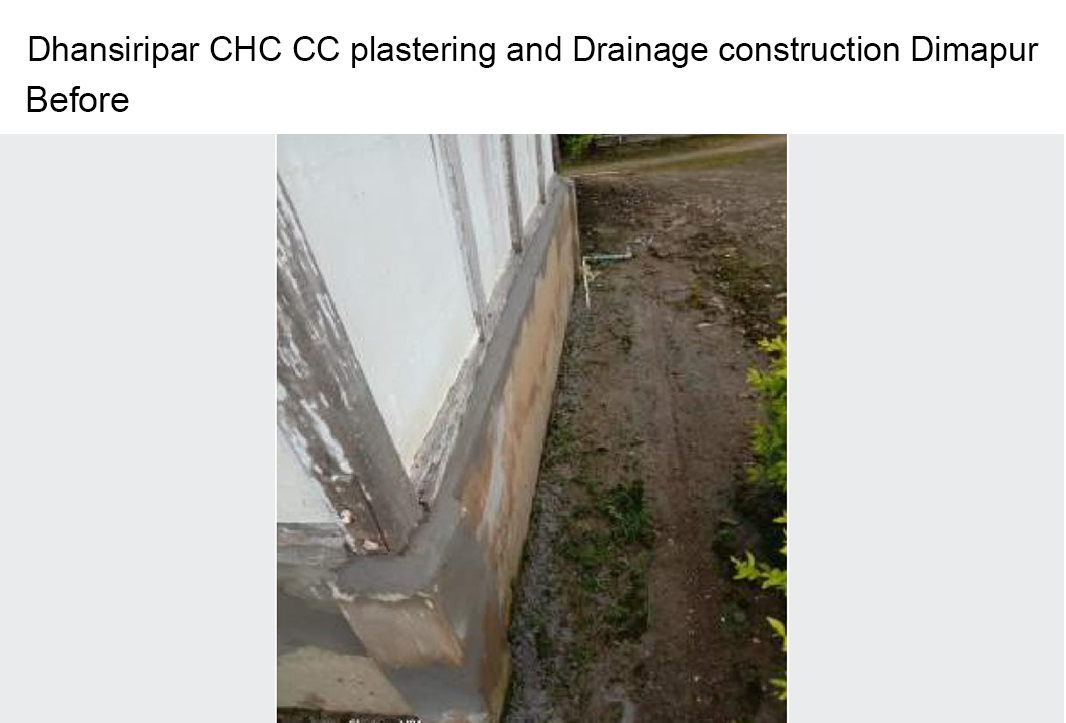 Dhansiripar-CHC-CC-plastering-and-Drainage-construction-Dimapur-before
